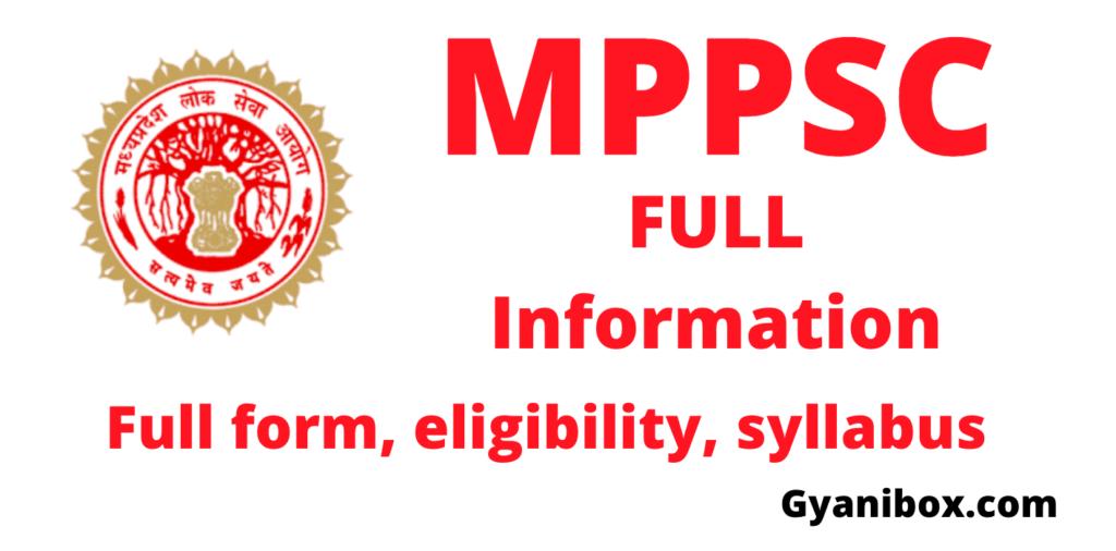 MPPSC Full Information